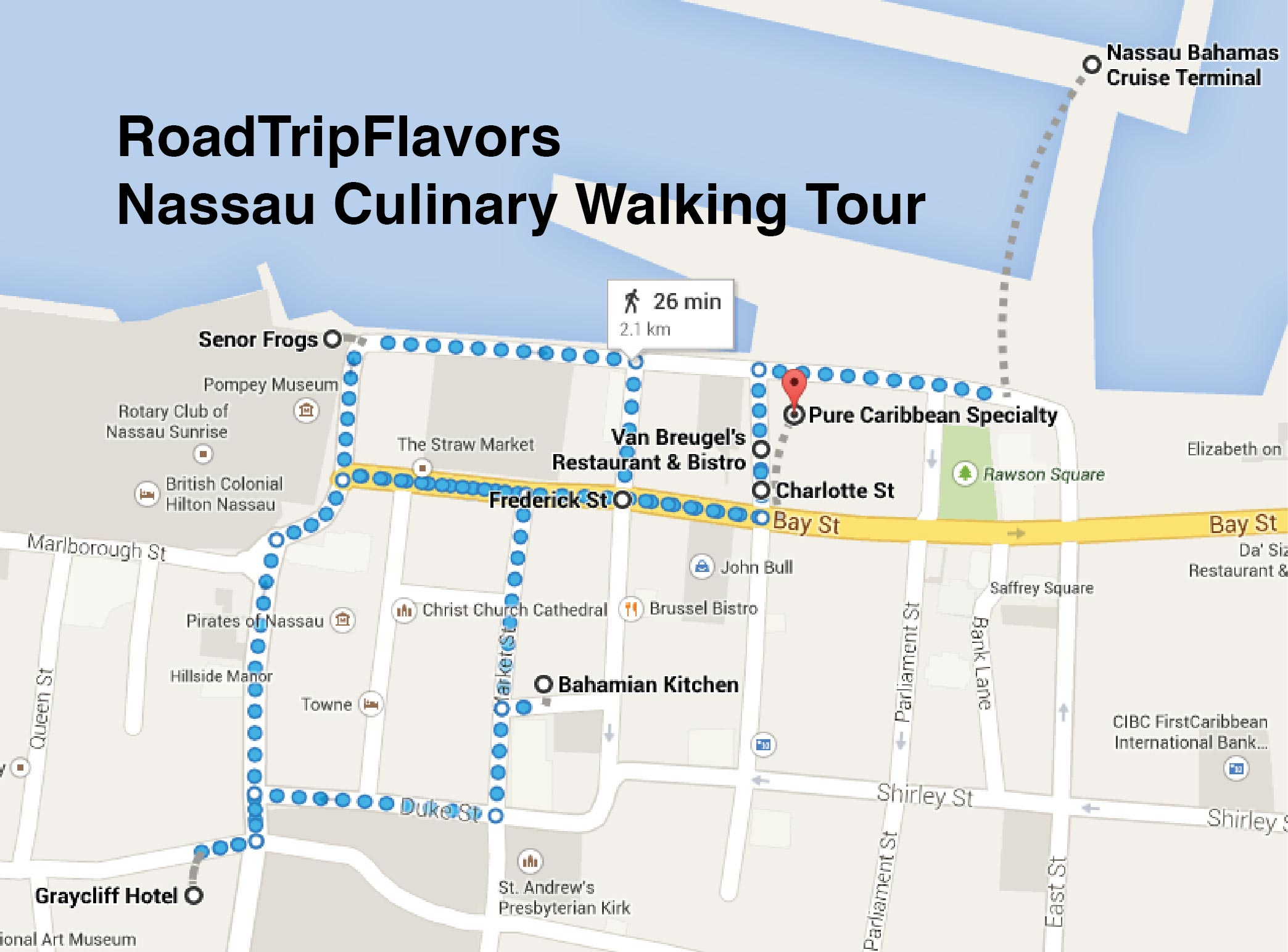Culinary Walking Tour of Nassau RoadTripFlavors – Nassau Bahamas Tourist Map
